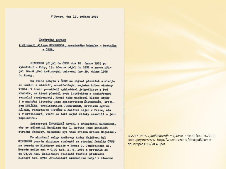 BLAŽEK, Petr. Vyhoštění krále majálesu [online]. [cit. 3. 6. 2013]